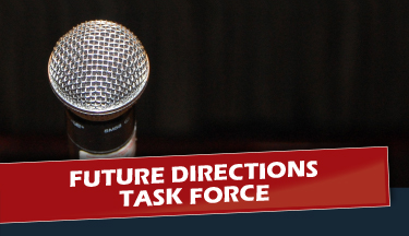 Future Directions Task Force